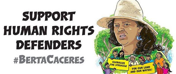 2016년 3월 8일 세계여성의날을 맞아, 지구의 벗은 우리의 자매 베르타 카세레스의 잔혹한 살해에 분개를 표한다. 그녀는 온두라스 렌카 지역 원주민 지도자이자 지역 지역사회 조직가, 풀뿌리 페미니스트, 환경운동가였다. 베르타는 지난 3일 이른 아침 온두라스 인티부카 주에 있는 그녀의 자택에서 살해 당했다. 당일 그녀 옆에 있던 지구의벗 멕시코 활동가 구스타보 카스트로 소토는 베르타를 살해한 괴한에 의해 심하게 부상 당했다. ⓒFriends of the Earth International